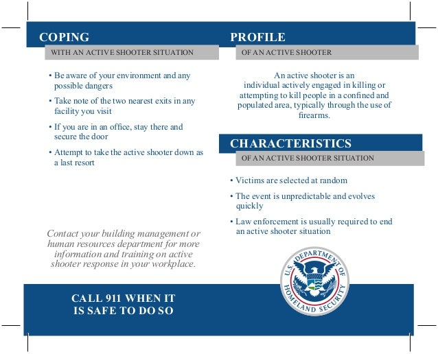 COPING WITH AN ACTIVE SHOOTER SITUATION  • Be aware of your environment and any possible dangers • Take note of the two ne...