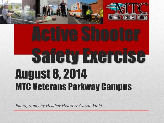 Active Shooter Safety Exercise August 8, 2014 MTC Veterans Parkway Campus Photography by Heather Heard & Carrie Viohl