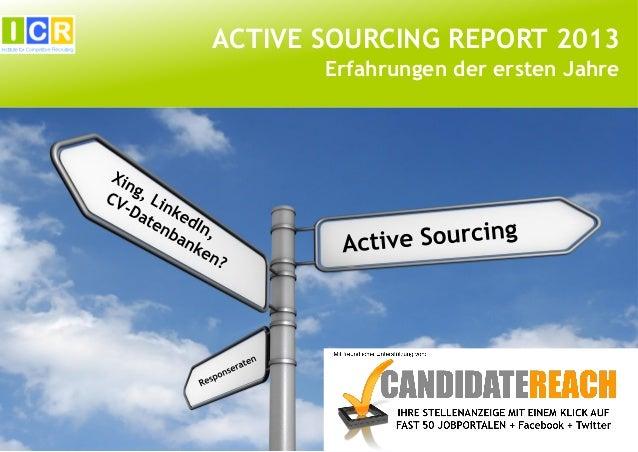 ACTIVE SOURCING REPORT 2013 Erfahrungen der ersten Jahre
