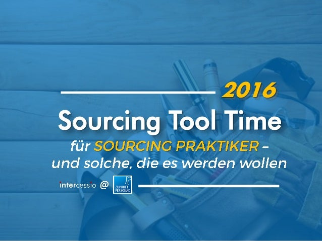 Sourcing Tool Time 2016