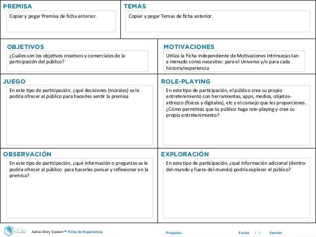 Proyecto: Fecha / / Versión PREMISA TEMAS Copiar  y  pegar  Premisa  de  ficha  anterior.     Copiar  y ...