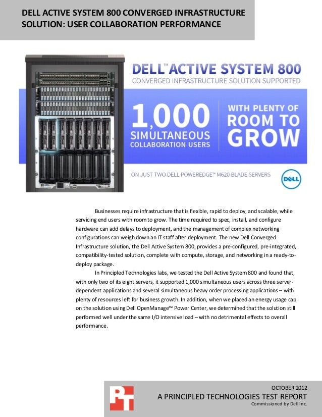 DELL ACTIVE SYSTEM 800 CONVERGED INFRASTRUCTURESOLUTION: USER COLLABORATION PERFORMANCE                   Businesses requi...