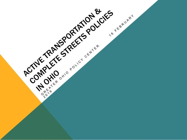 ABOUT GREATER OHIO POLICY CENTER An outcome-oriented statewide non-profit that champions revitalization and sustainable re...