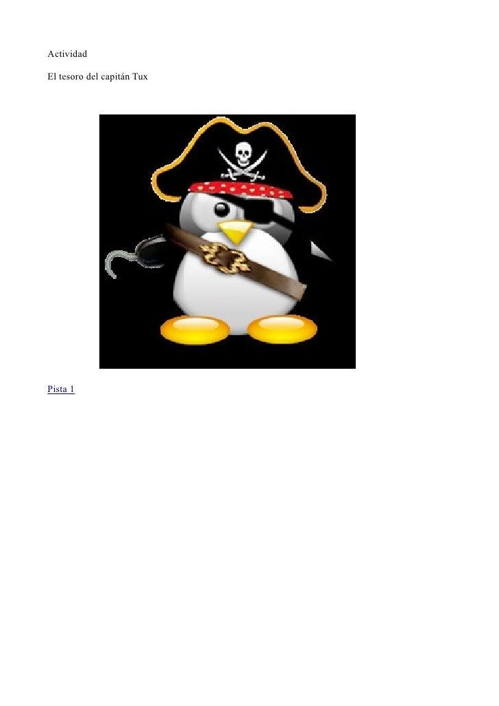 Actividad  El tesoro del capitán Tux     Pista 1