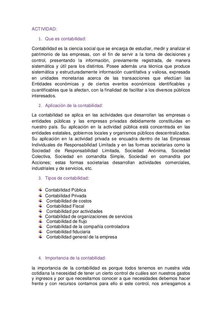 ACTIVIDAD:<br />Que es contabilidad: <br />Contabilidad es la ciencia social que se encarga de estudiar, medir y analizar ...
