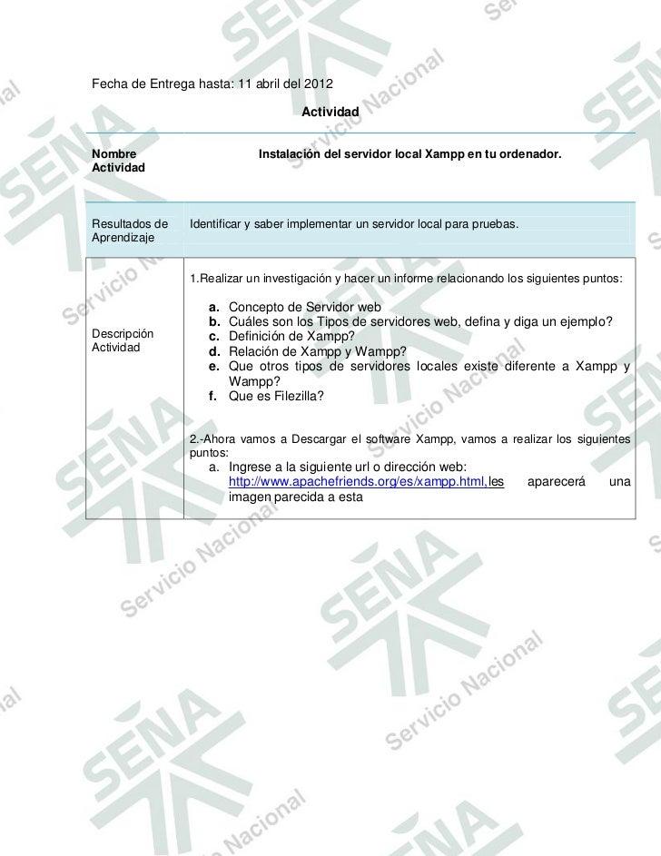 Fecha de Entrega hasta: 11 abril del 2012                                     ActividadNombre                       Instal...