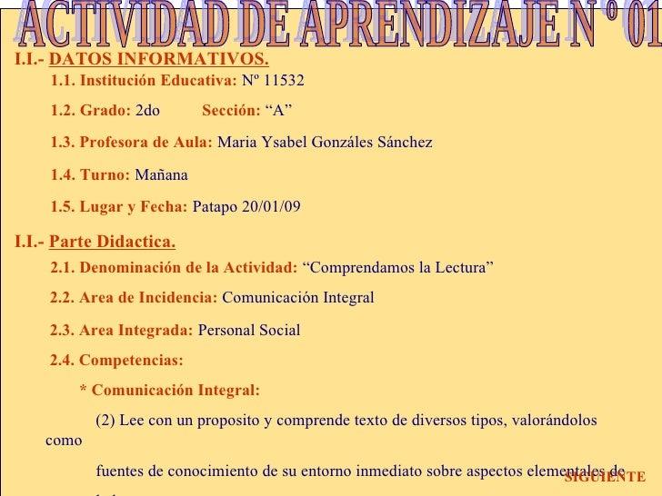 """I.I.-   DATOS INFORMATIVOS. 1.1. Institución Educativa:   Nº 11532 1.2. Grado:  2do  Sección:  """"A"""" 1.3. Profesora de Aula:..."""