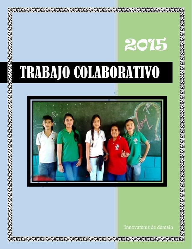 2015 Innovaterus de demain TRABAJO COLABORATIVO