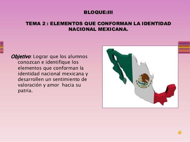 Elementos que conforman la identidad nacional Mexicana. Slide 2