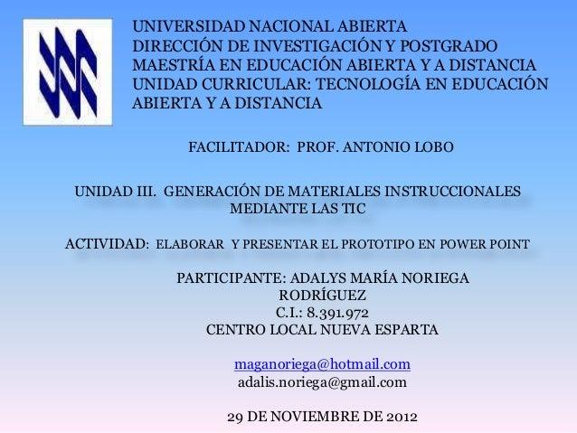 UNIVERSIDAD NACIONAL ABIERTA        DIRECCIÓN DE INVESTIGACIÓN Y POSTGRADO        MAESTRÍA EN EDUCACIÓN ABIERTA Y A DISTAN...