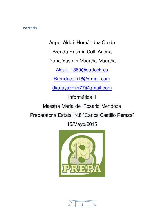 1 Portada Angel Aldair Hernández Ojeda Brenda Yasmin Colli Arjona Diana Yasmin Magaña Magaña Aldair_1360@outlook.es Brenda...