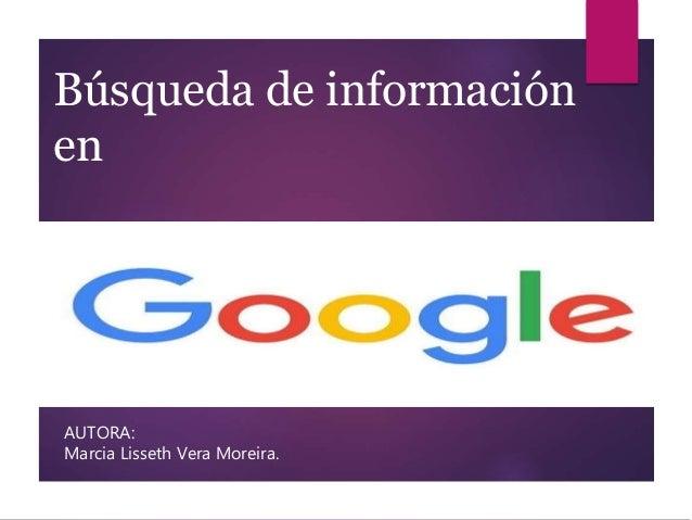 Búsqueda de información en AUTORA: Marcia Lisseth Vera Moreira.