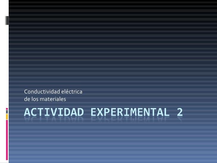 Conductividad eléctrica de los materiales