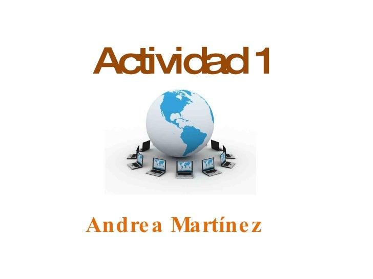 Actividad 1 Andrea Martínez