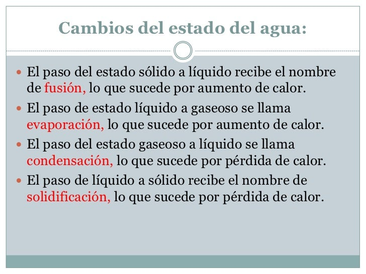 Cambios del estado del agua: El paso del estado sólido a líquido recibe el nombre  de fusión, lo que sucede por aumento d...