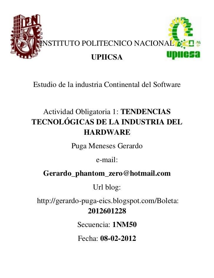 INSTITUTO POLITECNICO NACIONAL                  UPIICSAEstudio de la industria Continental del Software  Actividad Obligat...