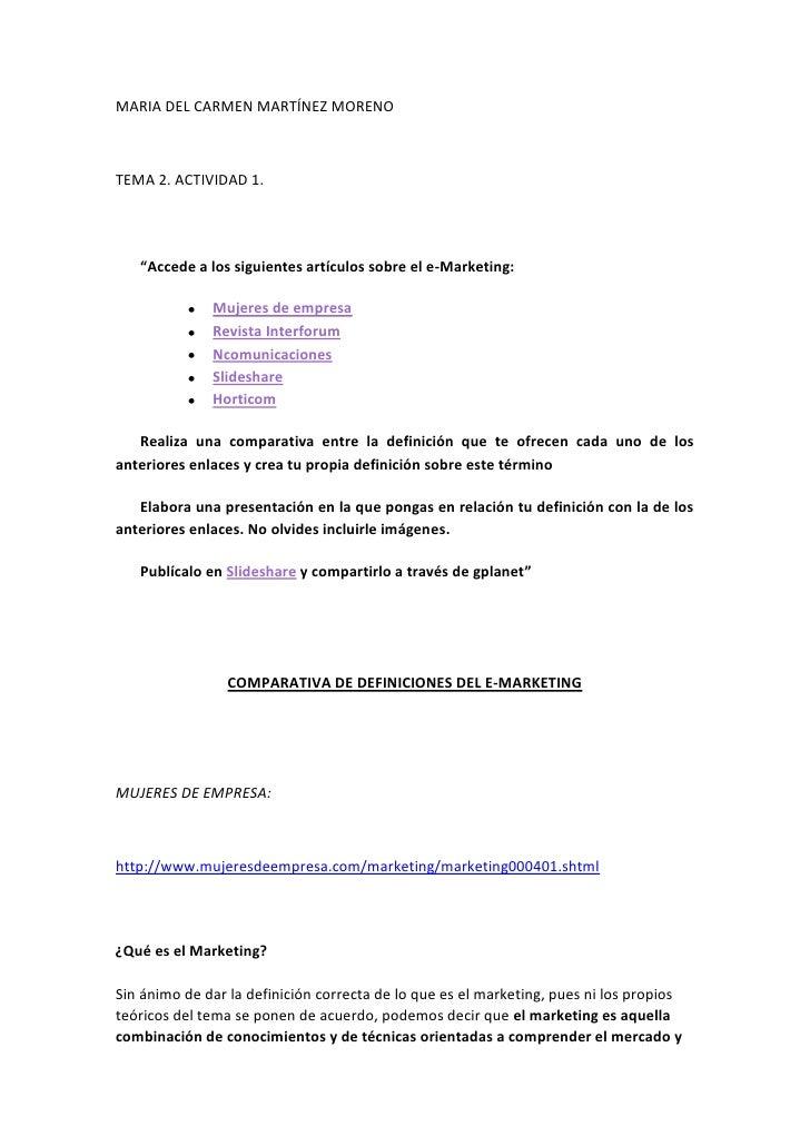 """MARIA DEL CARMEN MARTÍNEZ MORENOTEMA 2. ACTIVIDAD 1.   """"Accede a los siguientes artículos sobre el e-Marketing:           ..."""