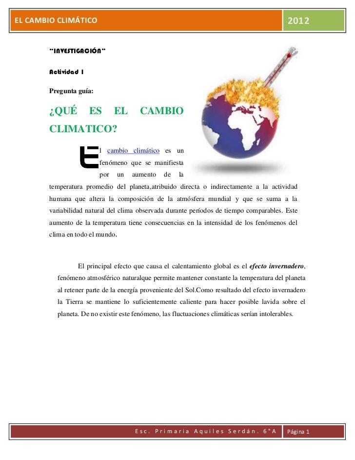 """EL CAMBIO CLIMÁTICO                                                                          2012       """"INVESTIGACIÓN""""   ..."""