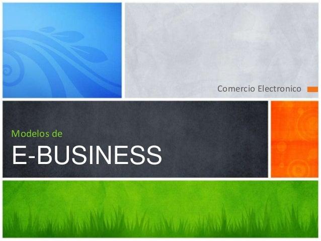 Comercio Electronico Modelos de E-BUSINESS