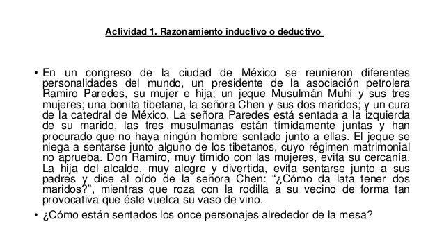 Actividad 1. Razonamiento inductivo o deductivo • En un congreso de la ciudad de México se reunieron diferentes personalid...