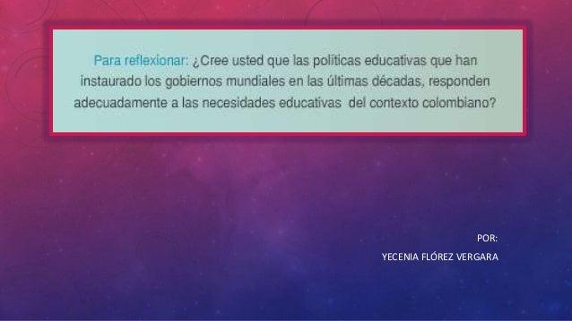 POR:  YECENIA FLÓREZ VERGARA
