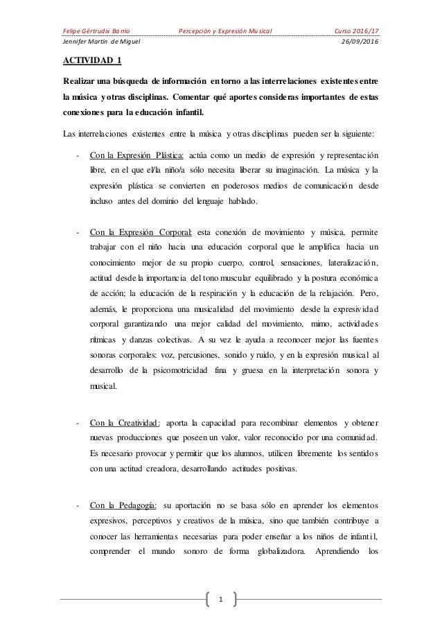 Felipe Gértrudix Barrio Percepción y Expresión Musical Curso 2016/17 Jennifer Martín de Miguel 26/09/2016 1 ACTIVIDAD 1 Re...