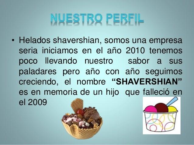 • Puedes seguirnos en nuestras siguientes paginas, fb/helados shavershian nuestro sitio web www.heladosshavershian/.com wh...