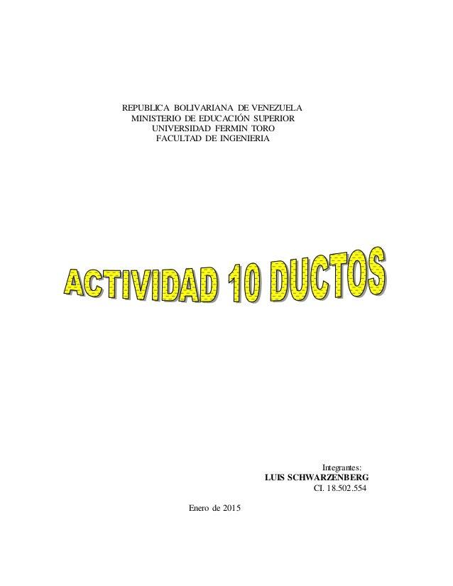 REPUBLICA BOLIVARIANA DE VENEZUELA MINISTERIO DE EDUCACIÓN SUPERIOR UNIVERSIDAD FERMIN TORO FACULTAD DE INGENIERIA Integra...