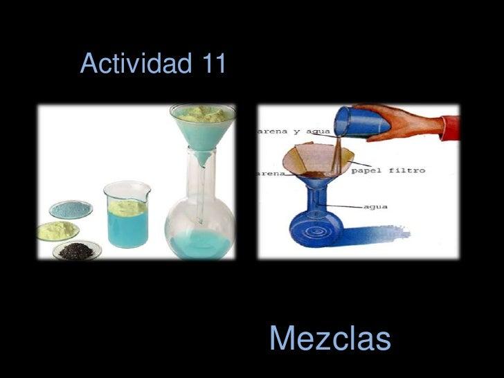 Actividad 11<br />Mezclas <br />