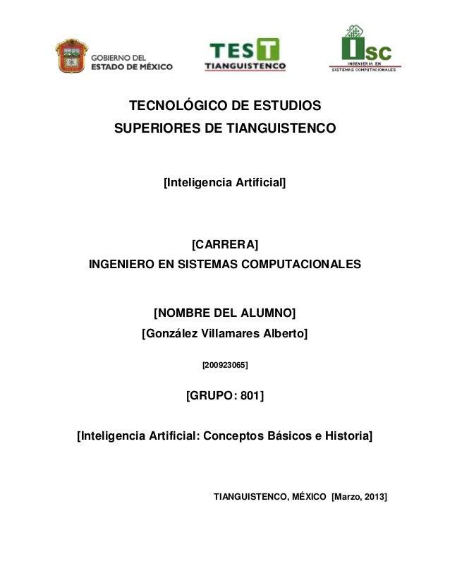 TECNOLÓGICO DE ESTUDIOS      SUPERIORES DE TIANGUISTENCO                [Inteligencia Artificial]                     [CAR...