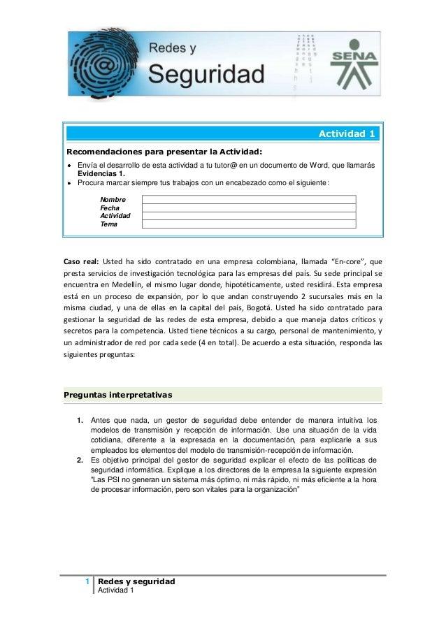 1 Redes y seguridad Actividad 1 Actividad 1 Recomendaciones para presentar la Actividad: Envía el desarrollo de esta activ...
