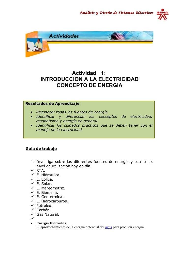Análisis y Diseño de Sistemas Eléctricos                 Actividad 1:        INTRODUCCION A LA ELECTRICIDAD             CO...