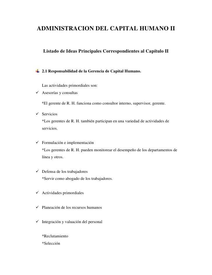 ADMINISTRACION DEL CAPITAL HUMANO II<br />Listado de Ideas Principales Correspondientes al Capítulo II<br />2.1 Responsabi...