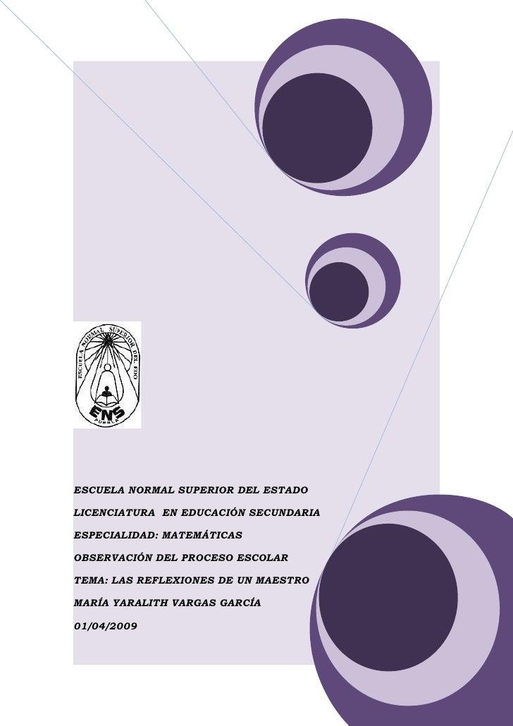 ESCUELA NORMAL SUPERIOR DEL ESTADO  LICENCIATURA EN EDUCACIÓN SECUNDARIA  ESPECIALIDAD: MATEMÁTICAS  OBSERVACIÓN DEL PROCE...
