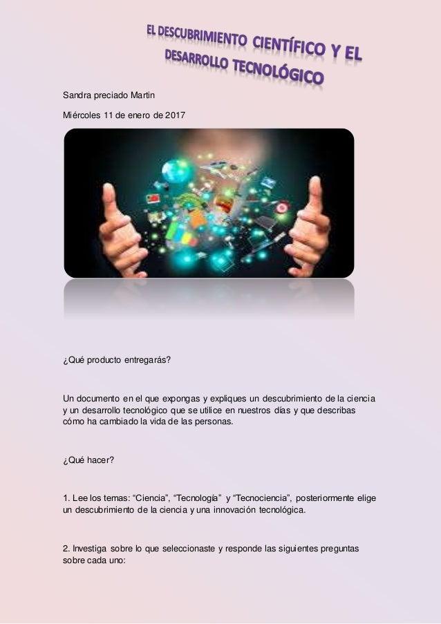 Sandra preciado Martin Miércoles 11 de enero de 2017 ¿Qué producto entregarás? Un documento en el que expongas y expliques...