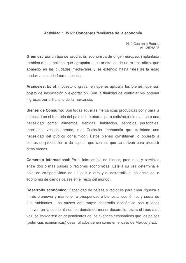 Actividad 1. Wiki: Conceptos familiares de la economía Noé Cuarenta Ramos AL12528625 Gremios: Era un tipo de asociación ec...