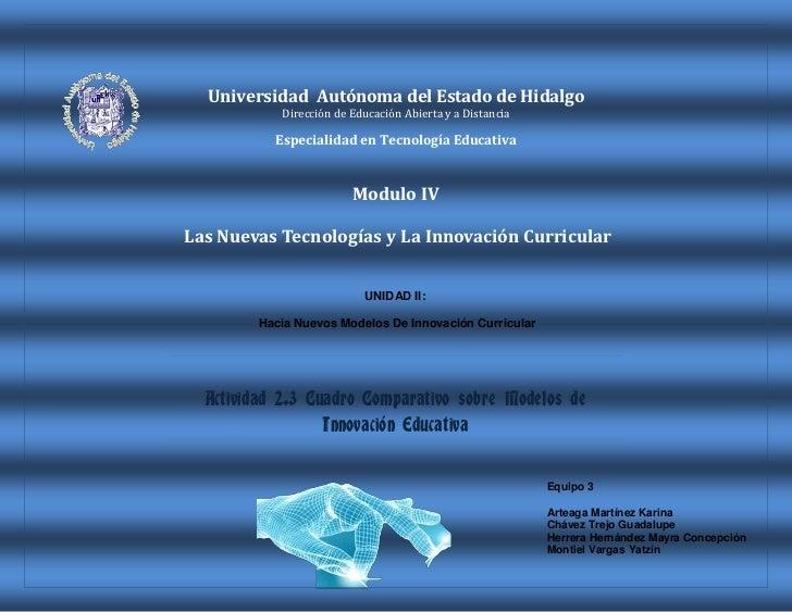 -114300-171450Universidad  Autónoma del Estado de Hidalgo<br />Dirección de Educación Abierta y a Distancia<br />Especiali...