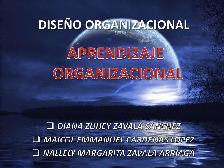 El aprendizaje organizacional es un proceso mediante elcual las entidades, adquieren y crean información, conla finalidad ...