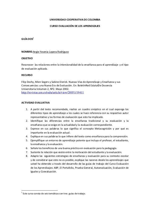 UNIVERSIDAD COOPERATIVA DE COLOMBIA                              CURSO EVALUACIÓN DE LOS APRENDIZAJESGUÍA DOS1NOMBRE:Angie...