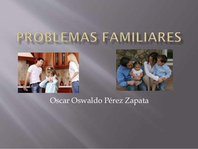 Oscar Oswaldo Pérez Zapata
