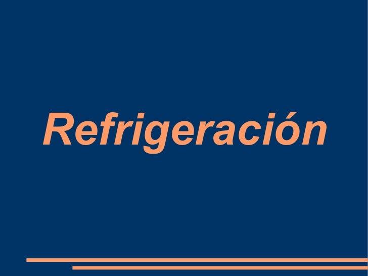 Refrigeración