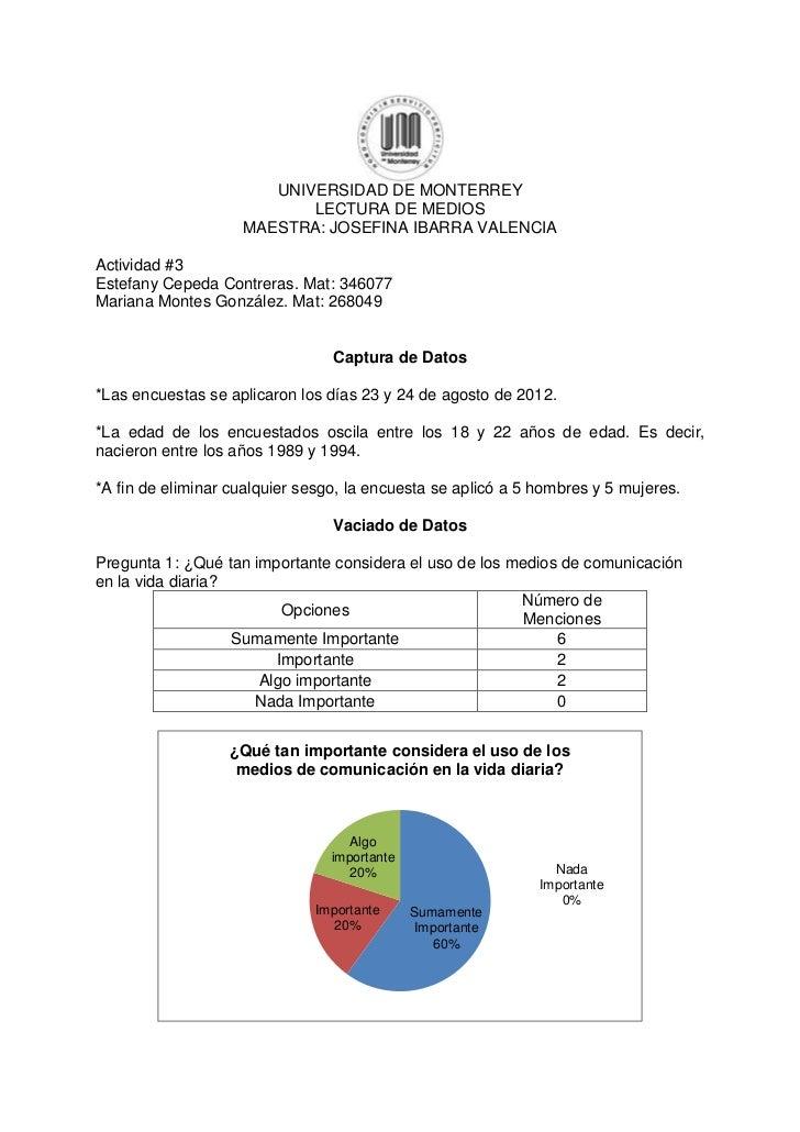 UNIVERSIDAD DE MONTERREY                           LECTURA DE MEDIOS                    MAESTRA: JOSEFINA IBARRA VALENCIAA...
