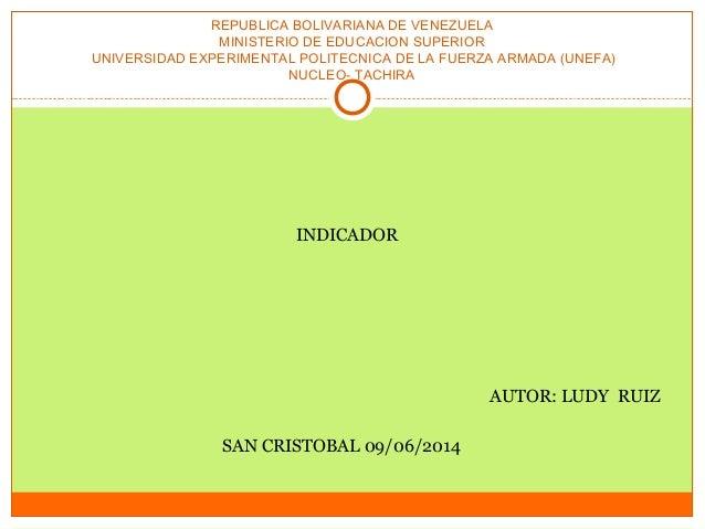 REPUBLICA BOLIVARIANA DE VENEZUELA MINISTERIO DE EDUCACION SUPERIOR UNIVERSIDAD EXPERIMENTAL POLITECNICA DE LA FUERZA ARMA...