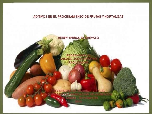 aditivos en frutas y hortalisas