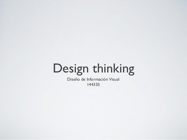 Design thinkingDiseño de Información Visual144335