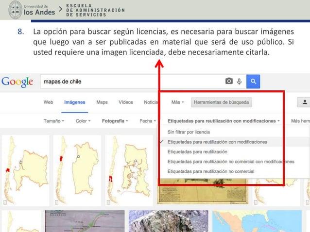 8. La opción para buscar según licencias, es necesaria para buscar imágenes que luego van a ser publicadas en material que...