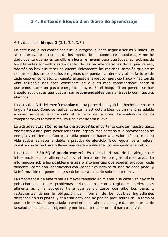 3.4. Reflexión Bloque 3 en diario de aprendizaje Actividades del bloque 3 (3.1, 3.2, 3.3,) En este bloque los contenidos q...