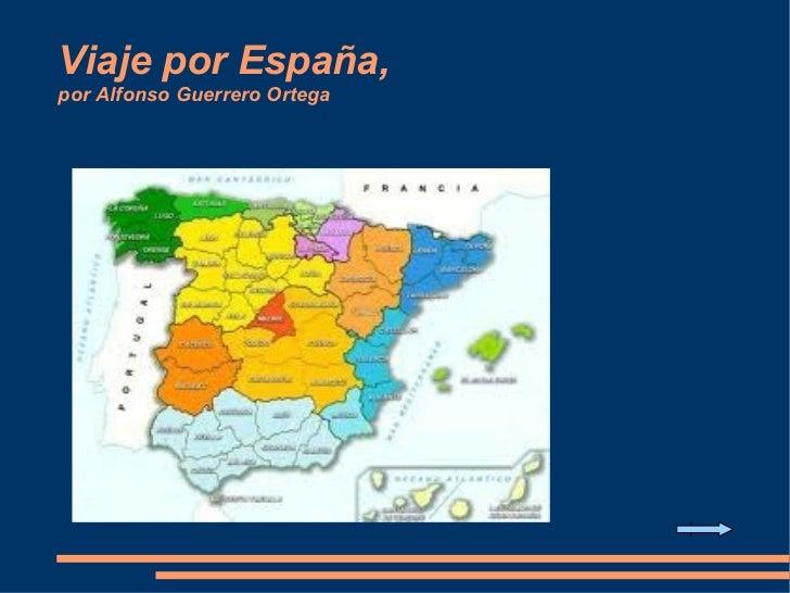 Viaje por España, por Alfonso Guerrero Ortega