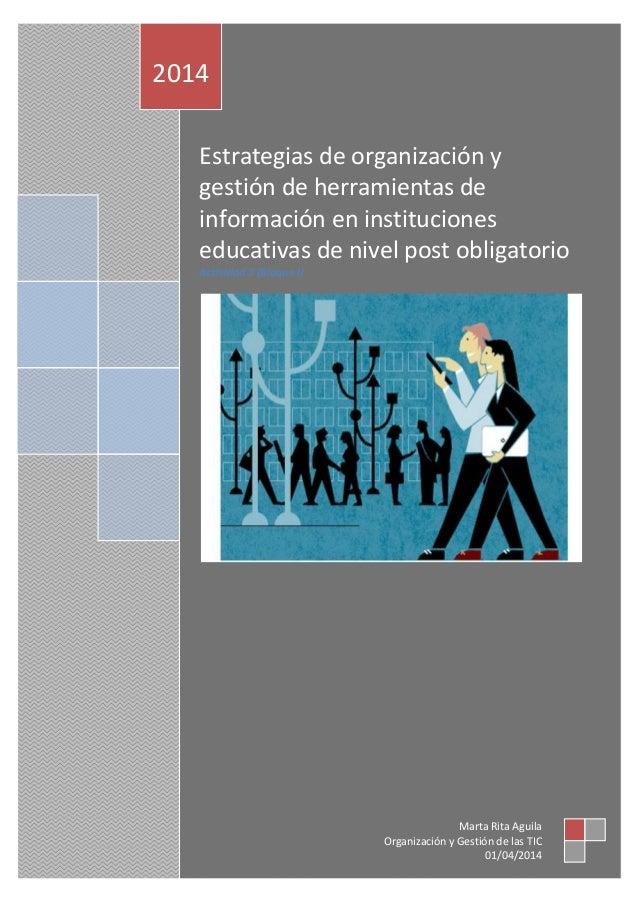Estrategias de organización y gestión de herramientas de información en instituciones educativas de nivel post obligatorio...