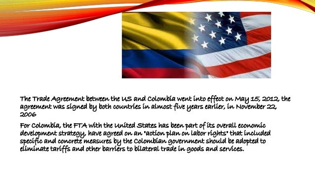 Actividad 3 The Us Colombia Free Trade Agreement Background And I